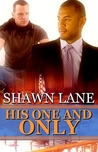 His One And Only (Only Forever, #4)