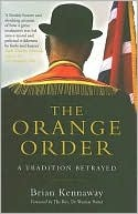 The Orange Order: A Tradition Betrayed