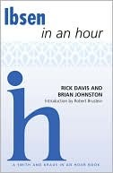 Ibsen In An Hour by Rick Davis
