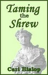 Taming the Shrew
