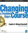 Changing a Troubled Ship's Course