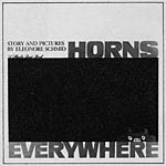 Horns Everywhere by Eleonore Schmid
