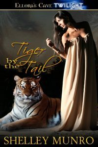 Tiger By The Tail by Shelley Munro