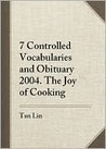 Seven Controlled Vocabularies and Obituary 2004. the Joy of Cooking