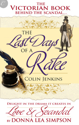 The Last Days of a Rake by Donna Lea Simpson
