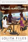Blind Ambitions: A Novel