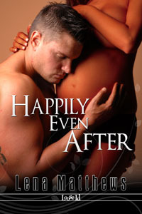 Happily Even After by Lena Matthews