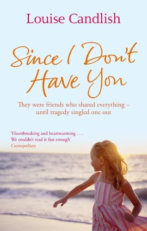 Since I Don't Have You by Louise Candlish