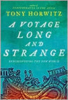 A Voyage Long and Strange: Rediscovering the New World