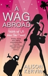 A WAG Abroad (WAGs Diary, #2)