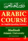 Arabic Course for English-Speaking Students: Originally Devised and Taught at Madinah Islamic University (#3)