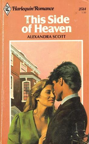 This Side of Heaven (Harlequin Romance, #2514)