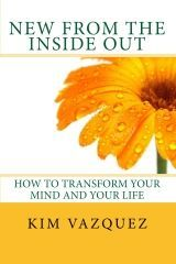 New from the Inside Out by Kim Vazquez
