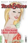 La prochaine Sweet Cherry (Rock & Rose, #2)
