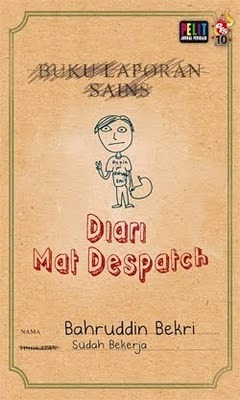 Diari Mat Despatch by Bahruddin Bekri