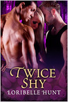 Twice Shy (Spellbound Moon, #2)