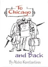 To Chicago and Back