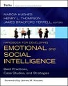 Handbook for Developing Emotional and Social Intelligence: Best Practices, Case Studies, and Strategies