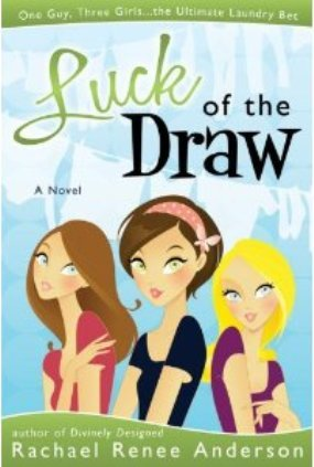 Luck of the Draw by Rachael Renee Anderson