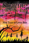 Straying from the Path: New Tales of Little Red