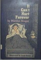 It Can't Hurt Forever by Marilyn Singer