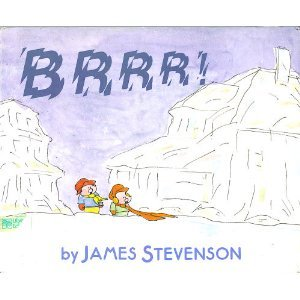 Brrr by James Stevenson