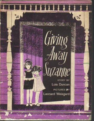 Giving Away Suzanne by Lois Duncan