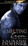 Melting Iron by Laurann Dohner
