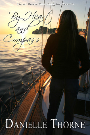 By Heart and Compass by Danielle Thorne