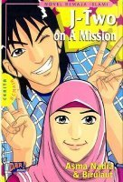 J-Two on Mission by Asma Nadia