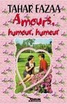 Amours, Humour, Humeur
