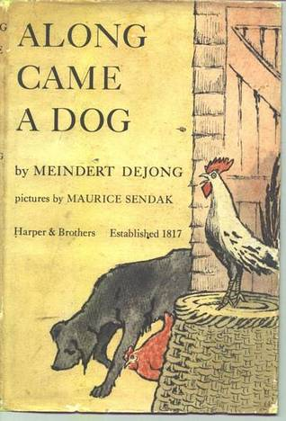 Along Came a Dog by Meindert DeJong
