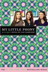 My Little Phony (The Clique, #13)