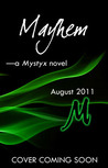 Mayhem (Mystyx, #3)