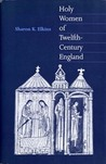 Holy Women of Twelfth-Century England