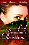 Lord Decadent's Obsession (Sapphire Club #2)