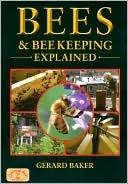 Bees and Beekeeping Explained (England's Living History)
