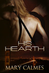 His Hearth by Mary Calmes
