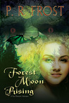 Forest Moon Rising (Tess Noncoire #4)