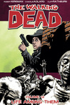 The Walking Dead, Vol. 12: Life Among Them