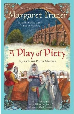 A Play of Piety by Margaret Frazer