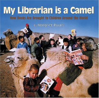 My Librarian Is a Camel by Margriet Ruurs