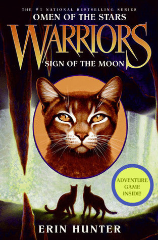 Sign of the Moon by Erin Hunter