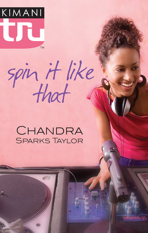 Spin It Like That by Chandra Sparks Splond