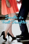 Secrets of a First Daughter (First Daughter, #2)