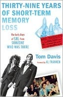 39 Years of Short-Term Memory Loss by Tom Davis