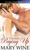 Paying Up (Dream, #4)