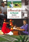 Slices of Life in Hawaii Volume 1