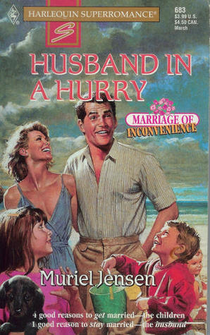 Husband in a Hurry : Marriage of Inconvenience (Harlequin Superromance No. 683)