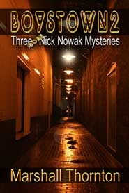 Three More Nick Nowak Mysteries by Marshall Thornton